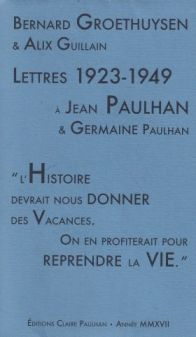 bernard-groethuysen-et-alix-guillain-lettres-1923-1949-a-jean-paulhan-et-germaine-paulhan